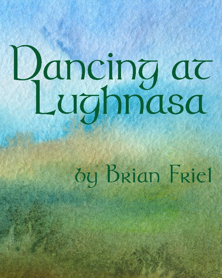 dancing at lughnasa The 20th anniversary production by brian friel directed by charlotte moore choreography by barry mcnabb october 20 – january 29, 2012 dancing at lughnasa opened on broadway in october, 1991 and won the 1992 tony award for best play.